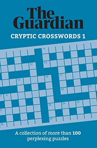Cryptic Crosswords: A Collection of 200 Perplexing Puzzles (Guardian Puzzles)