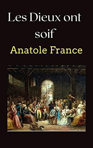 Les Dieux ont soif (Annoté) (French Edition)