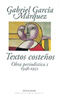 Textos costenos / Coastal Works: Obra Periodistica / Journalistic Work 1948-1952