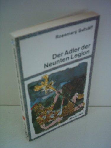 Rosemary Sutcliff: Der Adler der Neunten Legion [DTV] [paperback]