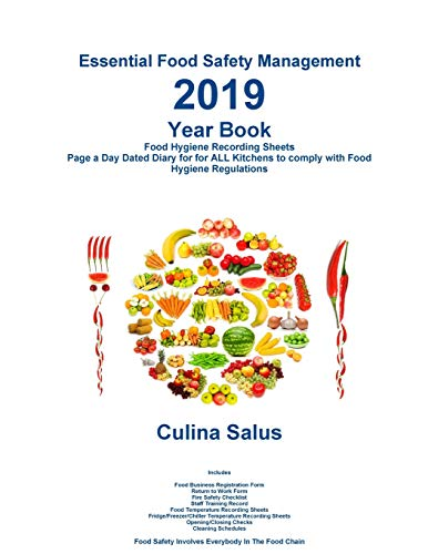 2019 Yearbook. Essential Food Safety Management: Kitchen Safety Recording Sheets. Page a Day Dated Diary