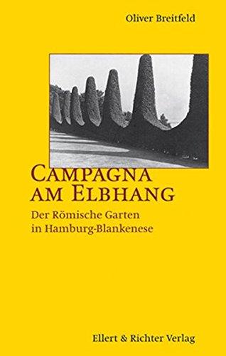 Campagna am Elbhang. Der Römische Garten in Hamburg-Blankenese