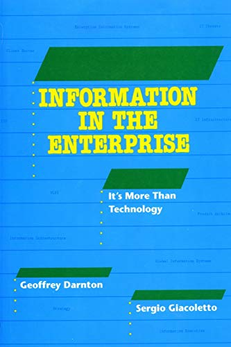 Information in the Enterprise: it\'s more than technology