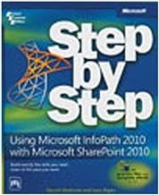 USING MICROSOFT¨ INFOPATH¨ 2010 WITH MICROSOFT SHAREPOINT¨ 2010 STEP BY STEP