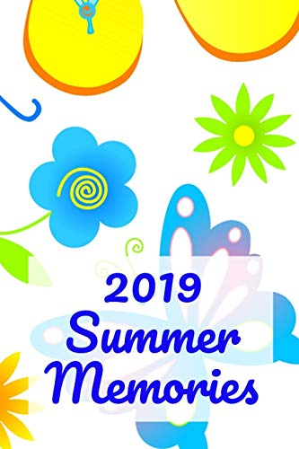 2019 Summer Memories: A Butterfly, Flower and Flip Flop Prompt Journal for the Young Reader and Writers