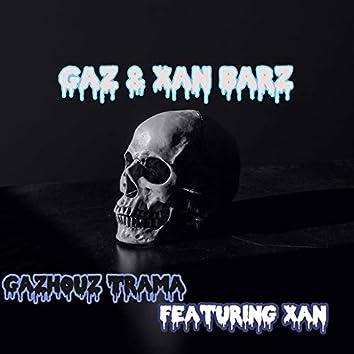 Gaz & Xan Barz