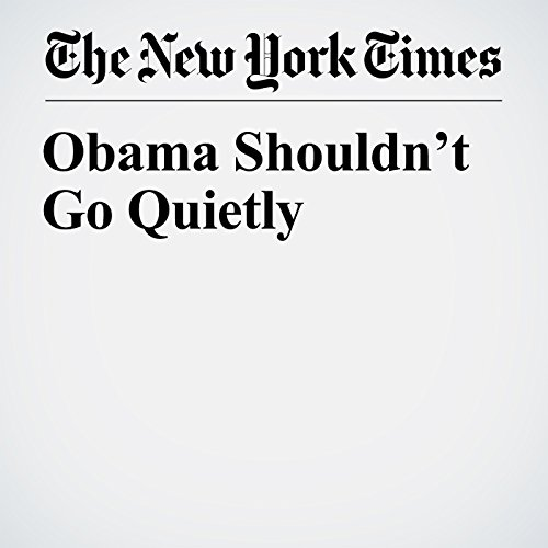 Obama Shouldn't Go Quietly copertina