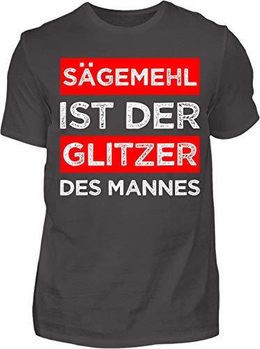 Kreisligahelden T-Shirt Herren Sägemehl ist der Glitzer des Mannes - Kurzarm Shirt Baumwolle mit Spruch Aufdruck - Hobby Freizeit Fun Männer Mann maskulin DIY Handwerker (S, Anthrazit)