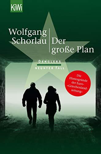 Der große Plan: Denglers neunter Fall (Dengler ermittelt 9)
