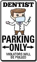 プライベートサイン、歯科医の駐車違反者のみがプルされます2360錫の壁サインレトロな鉄の絵画ヴィンテージ金属ポスター警告プラークアート装飾バーカフェストアホームガレージ