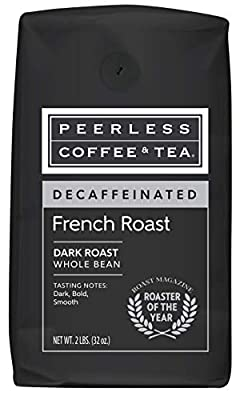 32oz Decaffeinated French Roast, Whole Bean Coffee, Dark Roast by Peerless Coffee & Tea (Pack of 1)