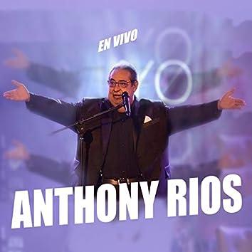 Anthony Rios en Vivo