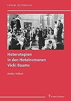 Heterotopien in den Hotelromanen Vicki Baums