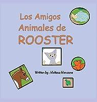 Los Amigos Animales de Rooster
