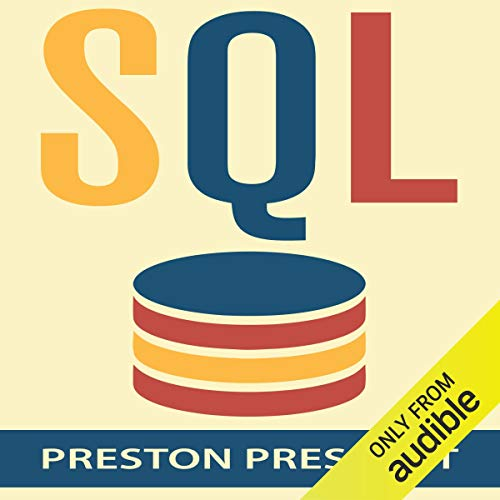 SQL for Beginners Audiobook By Preston Prescott cover art