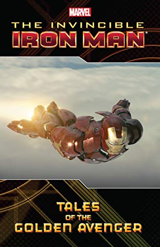 Iron Man: Tales Of The Golden Avenger (English Edition)