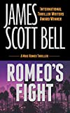 Romeo's Fight (Mike Romeo Thrillers Book 4)