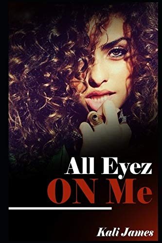 All Eyez On Me (Can U Get Away?, Band 2)