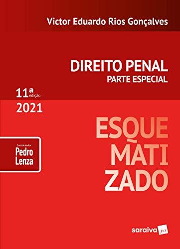 Direito Penal Esquematizado - 11ª Edição 2021: Parte Especial
