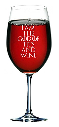 Lapal Dimension I am the God of Tits and Wine Weinglas, 750ml, von Game of Thrones inspiriert