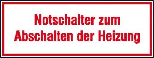 3585. Informatiebord voor bedrijfsaanduiding noodstakelaar voor het uitschakelen van de verwarming zachte PVC-folie, zelfklevend, bedrukt formaat 8,00 cm x 3,00 cm