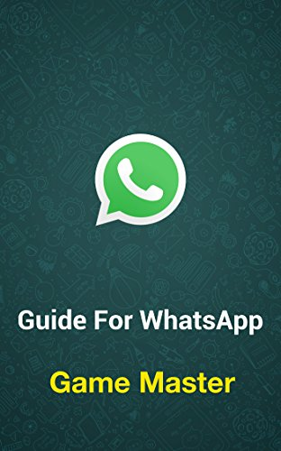 Guide for WhatsApp (English Edition)