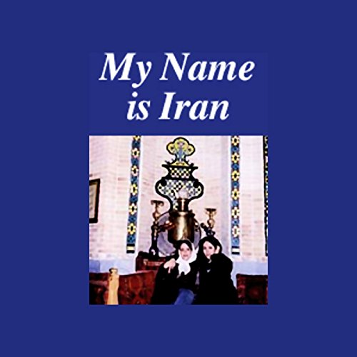 My Name is Iran audiobook cover art