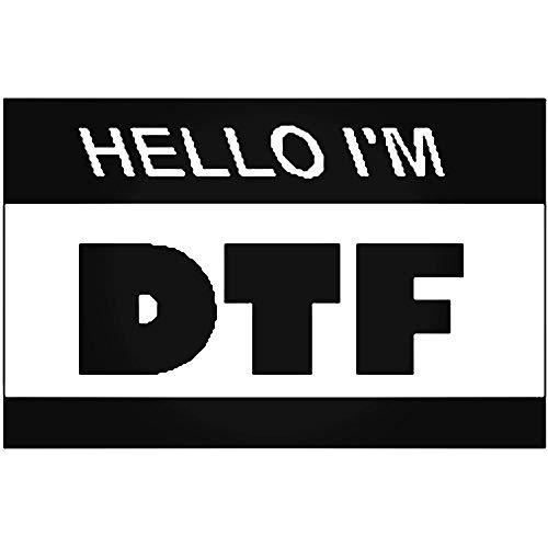 YWS Vinyl Sticker Decal - Hello Im Dtf - Sticker Laptop Car Truck Window Bumper Notebook Vinyl Decal