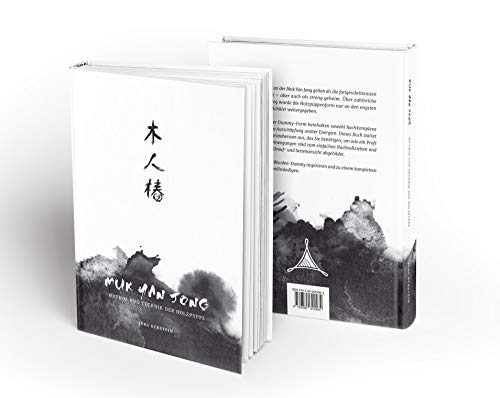Muk Yan Jong: Mythos und Technik der Wing Chun / Wing Tsun Holzpuppe