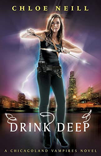 Drink Deep: A Chicagoland Vampires Novel (Chicagoland Vampires Series)