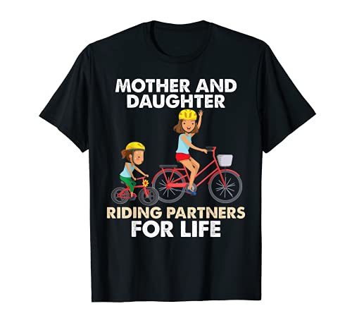 Mother And Daughter Riding Partners For Life Mother Day Bicy T-Shirt -  Hanspeter Riding Partner Shirt
