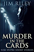 Murder in the Cards: Large Print Edition