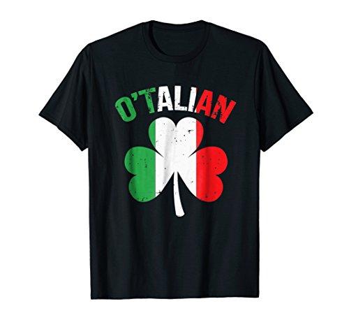 Funny Saint Patricks Day Irish Italian O'talian T-Shirt