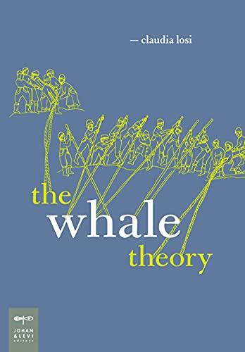 The whale theory. Un immaginario animale. Ediz. illustrata