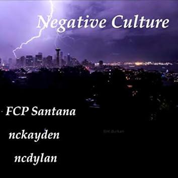 Negative Culture