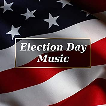 Election Day Music