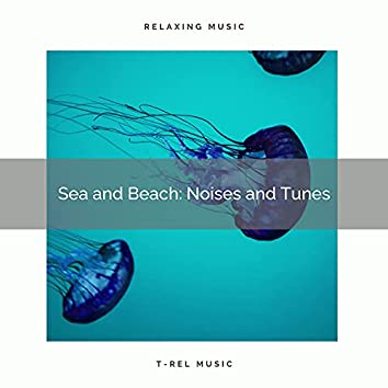 ! ! ! ! ! ! Sea and Beach: Noises and Tunes