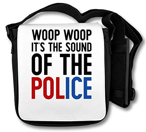 Woop Woop It's The Sound Of The Police Borsa a tracolla