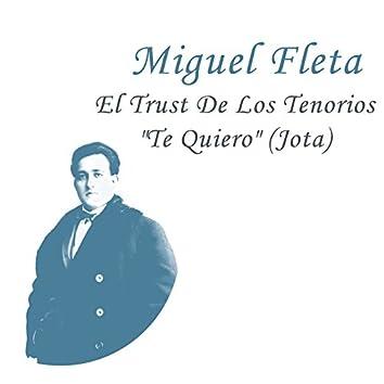 """El Trust de Los Tenorios """"Te Quiero"""" (Jota)"""
