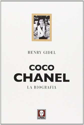 Coco Chanel. La biografia