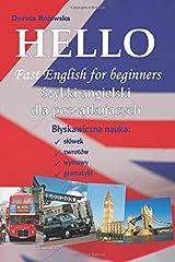 Hello Fast English for beginners (Polish version) (Hello Szybki angielski dla początkujących) (Polish edition): Błyskawiczna nauka słówek, zwrotów, wymowy i gramatyki. Paperback