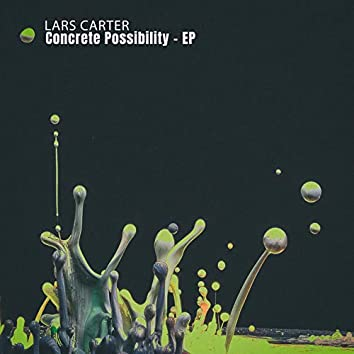 Concrete Possibility - EP