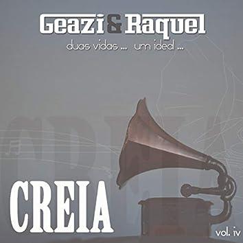 Creia, Vol. 4 (Duas Vidas..Um Ideal)