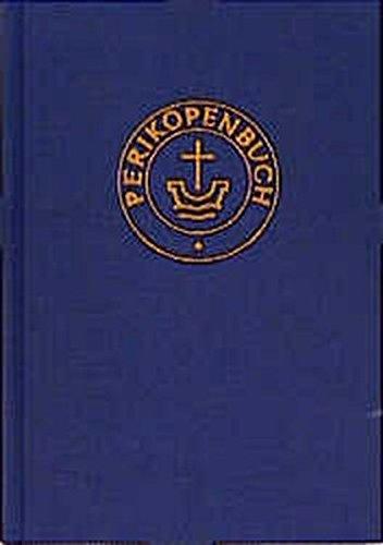 Perikopenbuch: Mit Lektionar