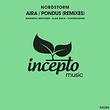 Aira / Pondus (Remixes)