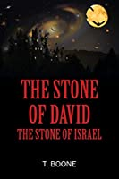 The Stone of David: The Stone of Israel