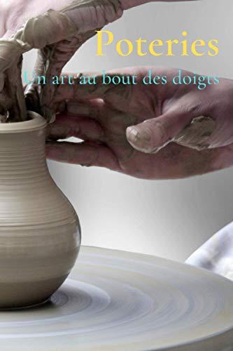 Poteries: Un art au bout des doigts