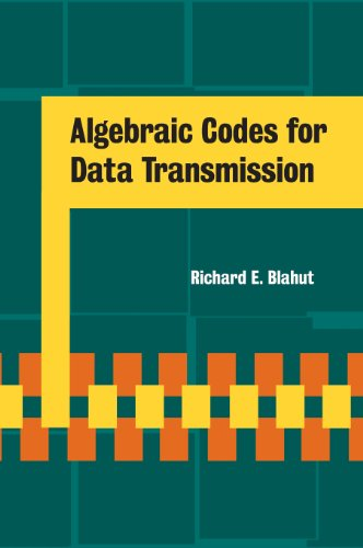 Compare Textbook Prices for Algebraic Codes for Data Transmission 2nd ed. Edition ISBN 9780521553742 by Blahut, Richard E.