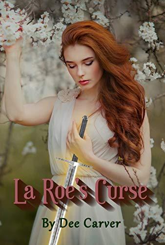 La Roe's Curse (Dee Carver)