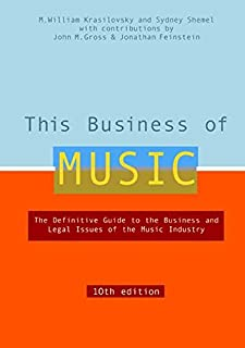 This Business of Music, 10th Edition (This Business of Music: Definitive Guide to the Music Industry)